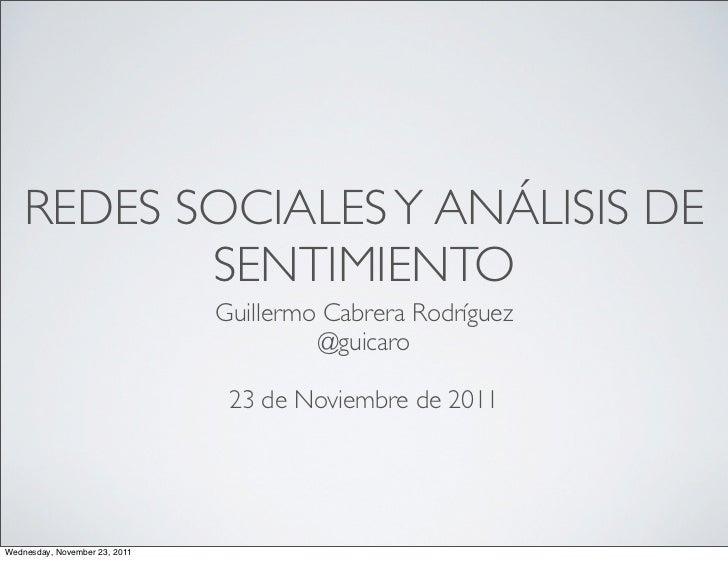 REDES SOCIALES Y ANÁLISIS DE           SENTIMIENTO                               Guillermo Cabrera Rodríguez              ...