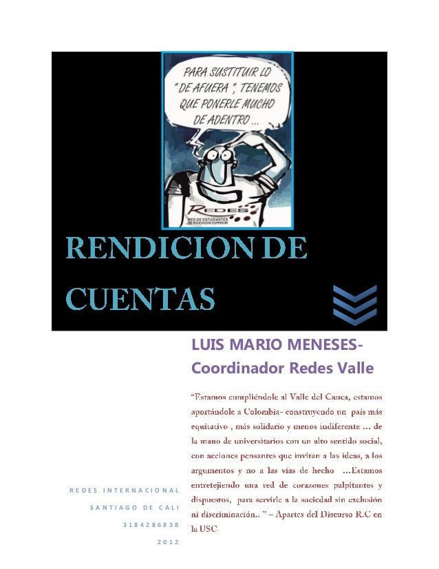 LUIS MARIO MENESES-                      Coordinador Redes ValleREDES INTERNACIONAL   SANTIAGO DE CALI         3184286838 ...