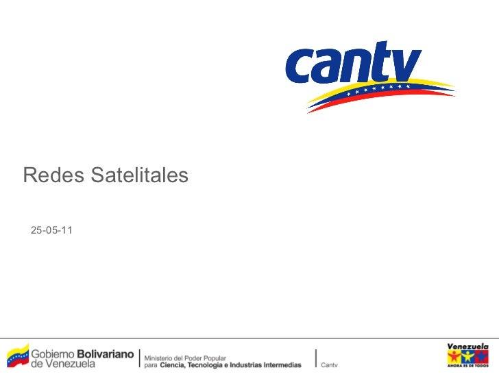 Redes Satelitales 25-05-11