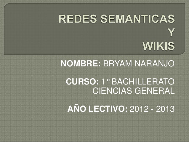 NOMBRE: BRYAM NARANJOCURSO: 1° BACHILLERATOCIENCIAS GENERALAÑO LECTIVO: 2012 - 2013