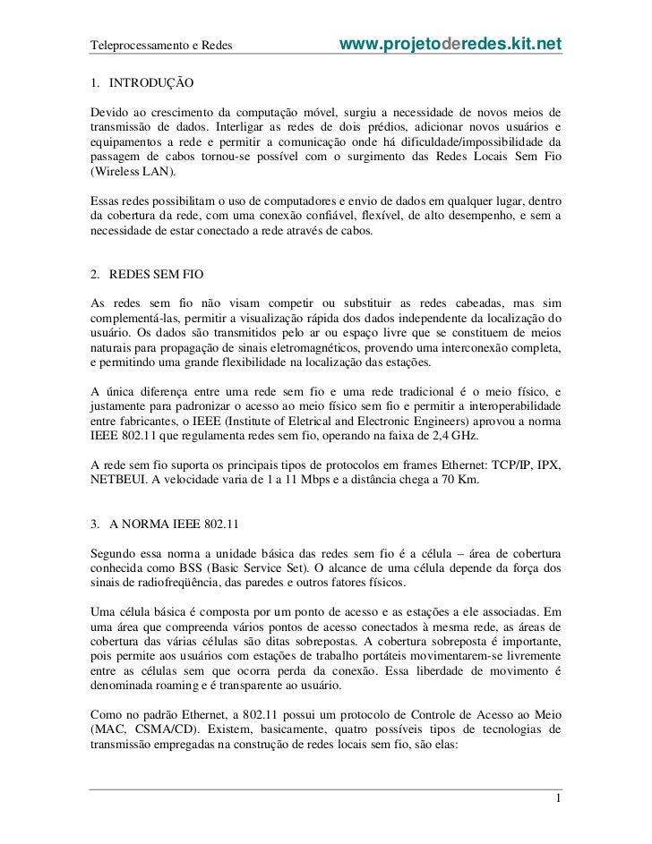 Teleprocessamento e Redes                       www.projetoderedes.kit.net1. INTRODUÇÃODevido ao crescimento da computação...