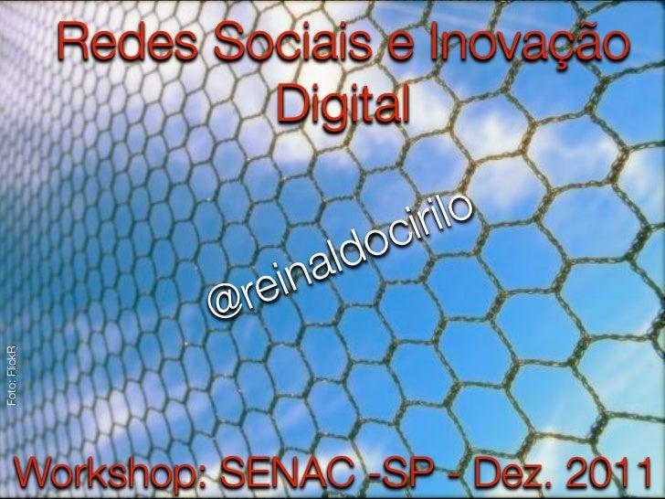 Redes Sociais e Inovação                       Digital                                  c ir ilo                          ...