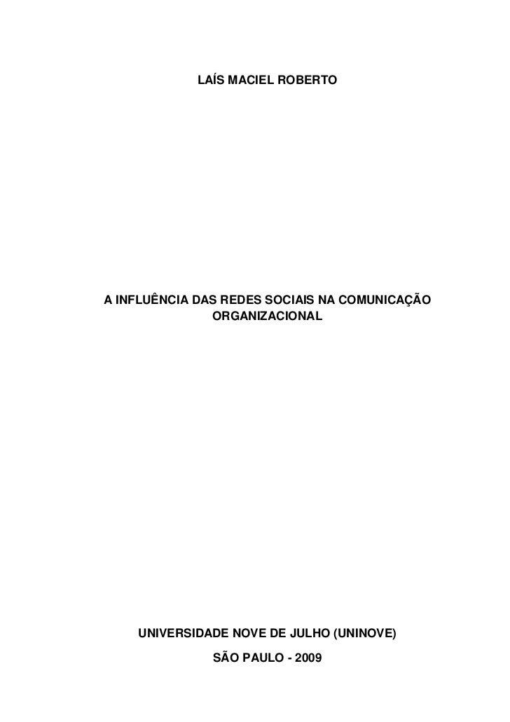 LAÍS MACIEL ROBERTOA INFLUÊNCIA DAS REDES SOCIAIS NA COMUNICAÇÃO               ORGANIZACIONAL    UNIVERSIDADE NOVE DE JULH...