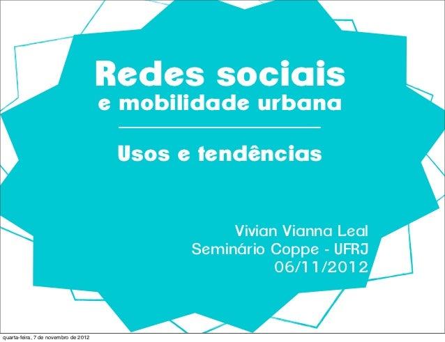 Redes sociais                                      e mobilidade urbana                                       Usos e tendên...