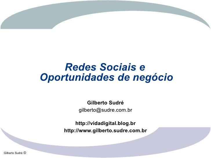 Redes Sociais e Oportunidades De Negocio