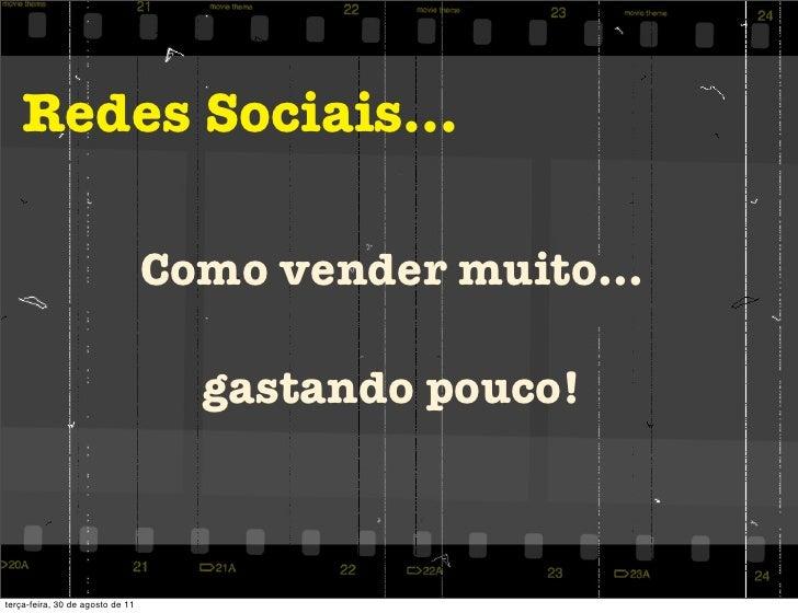Redes Sociais...                                  Como vender muito...                                    gastando pouco!t...