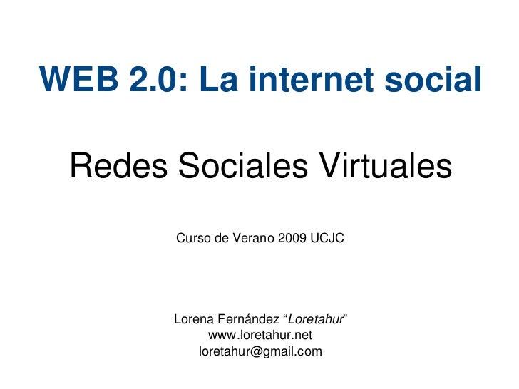 Curso de Verano 2009 UCJC - Redes Sociales Virtuales