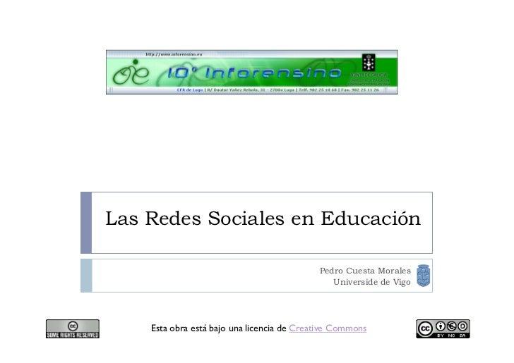 Las Redes Sociales en Educación                                              Pedro Cuesta Morales                         ...