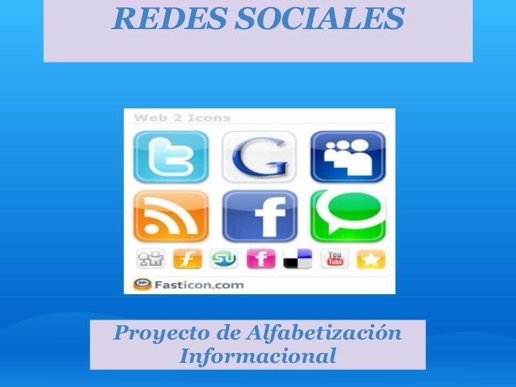 Proyecto de Alfabetización Informacional REDES SOCIALES
