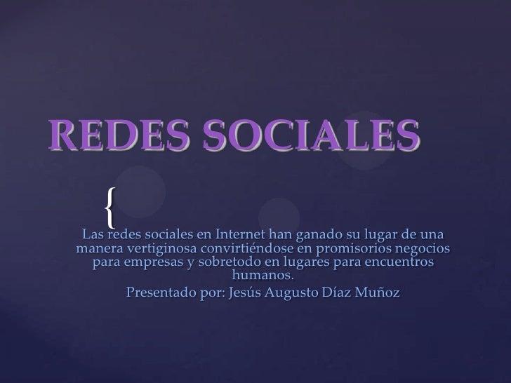 REDES SOCIALES<br />Las redes sociales en Internet han ganado su lugar de una manera vertiginosa convirtiéndose en promiso...