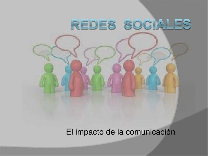 El impacto de la comunicación