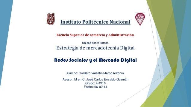 Instituto Politécnico Nacional Escuela Superior de comercio y Administración. Unidad Santo Tomas.  Estrategia de mercadote...