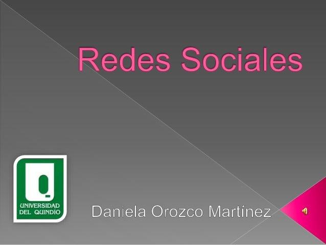 Redes  Sociales  Las redes sociales en Internet son  comunidades virtuales donde sus usuarios  interactúan con personas de...