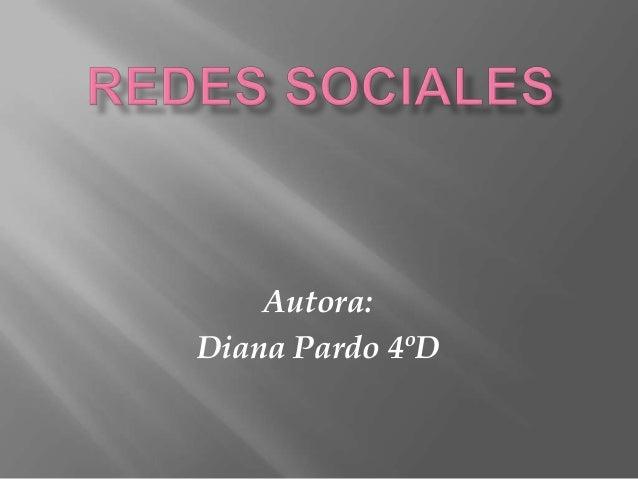 Autora:Diana Pardo 4ºD
