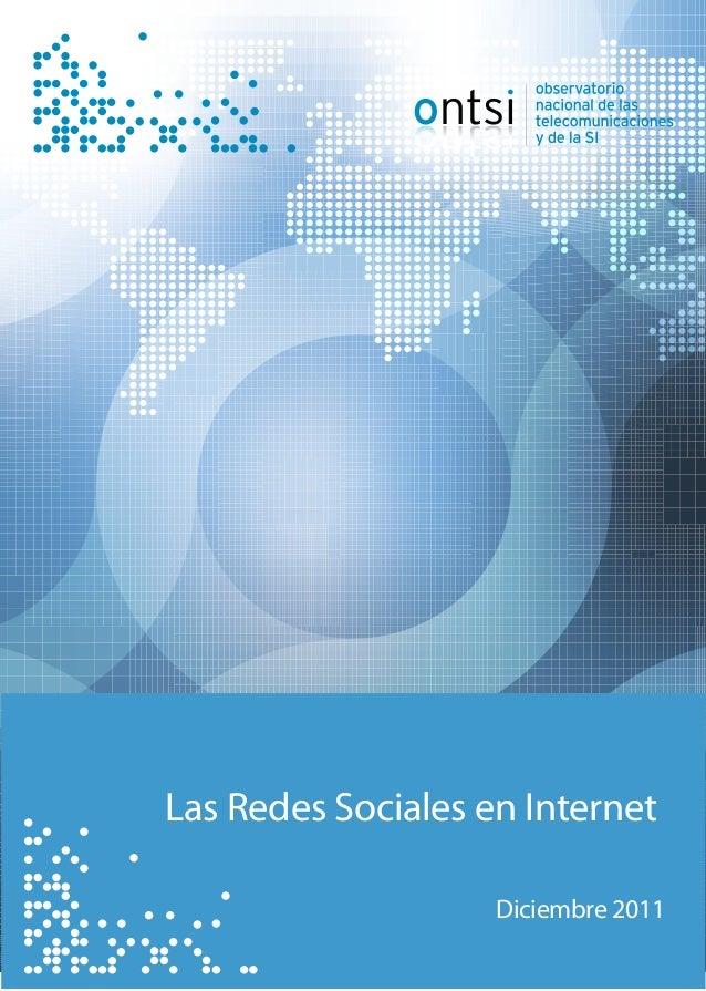 Indicadores de Seguimiento de la Sociedad de la InfLas Redes Sociales en InternetDiciembre 2011