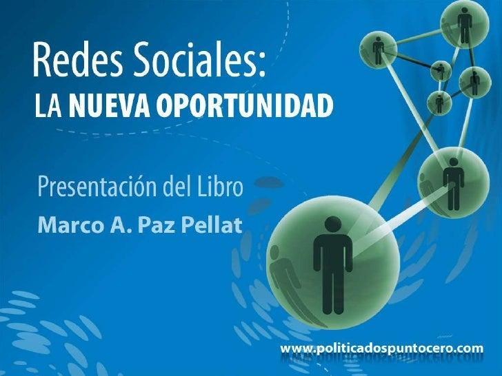 Redes Sociales: La Nueva Oportunidad