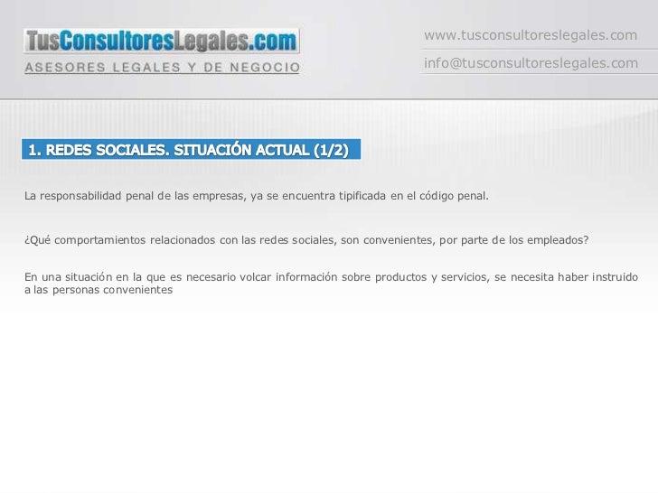 www.tusconsultoreslegales.com<br />info@tusconsultoreslegales.com<br />1. REDES SOCIALES. SITUACIÓN ACTUAL (1/2)<br />La r...