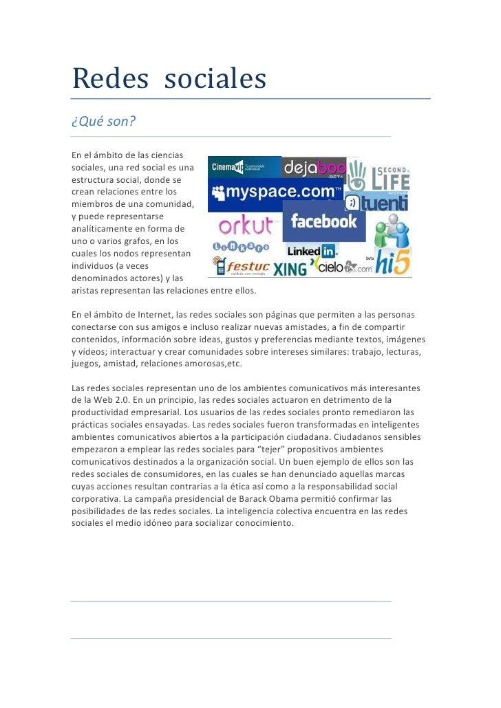 Redes  sociales<br />¿Qué son?<br />2062480114300En el ámbito de las ciencias sociales, una red social es una estructura s...