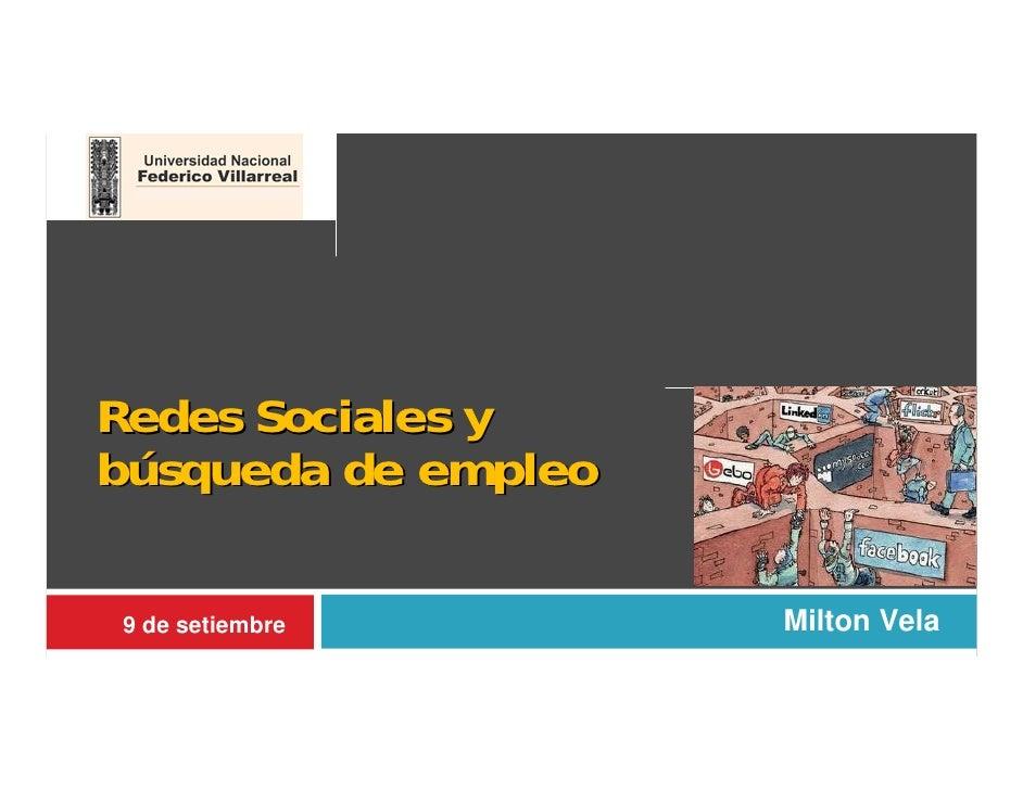 Redes Sociales ybúsqueda de empleo9 de setiembre       Milton Vela