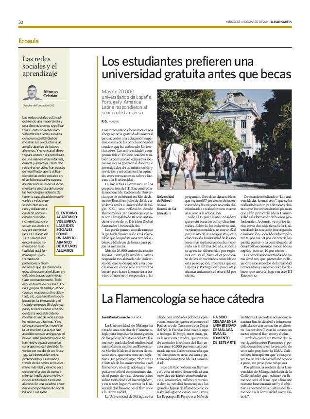 MIÉRCOLES, 19 DE MARZO DE 2014 EL ECONOMISTA30 Ecoaula Alfonso Cebrián Director de Fundación EAE Las redes sociales y el a...