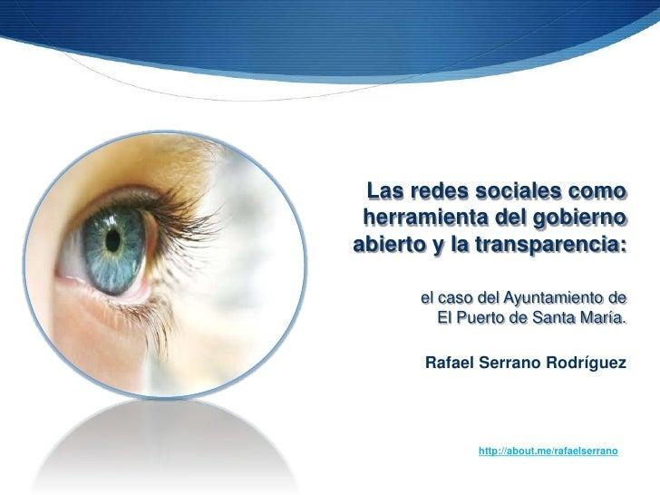 Las redes sociales como herramienta del gobiernoabierto y la transparencia:      el caso del Ayuntamiento de         El Pu...
