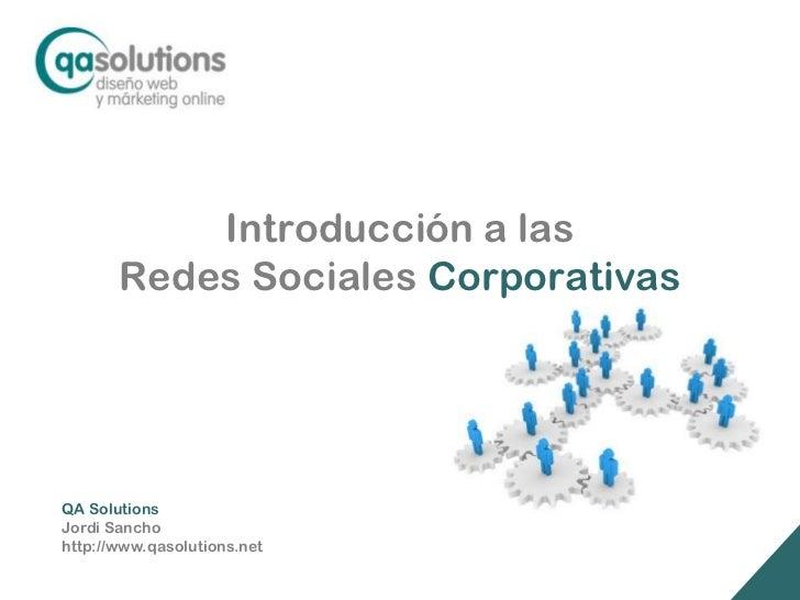 Introducción a las Redes Sociales Corporativas