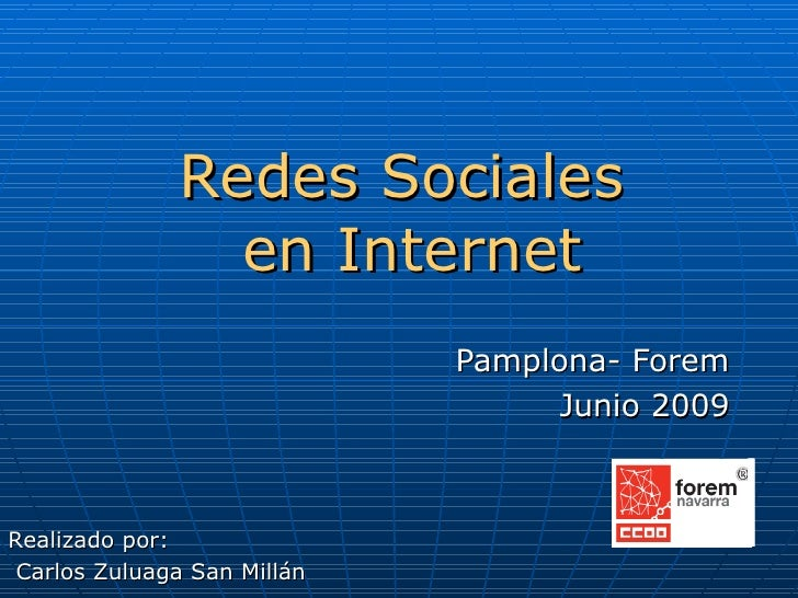 Redes Sociales                 en Internet                              Pamplona- Forem                                   ...