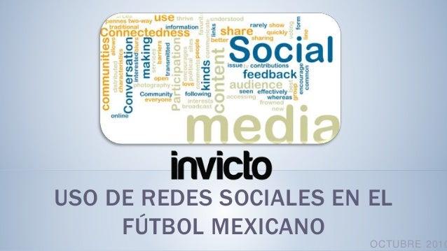 USO DE REDES SOCIALES EN EL FÚTBOL MEXICANO OCTUBRE 2010