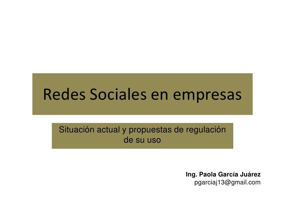 Redes Sociales en empresas  Situación actual y propuestas de regulación                   de su uso                       ...