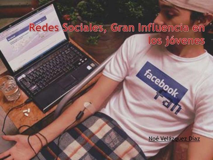 Redes sociales, gran influencia en los jóvenes
