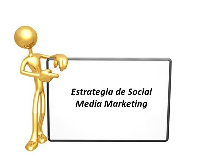Estrategia de Social Media Marketing