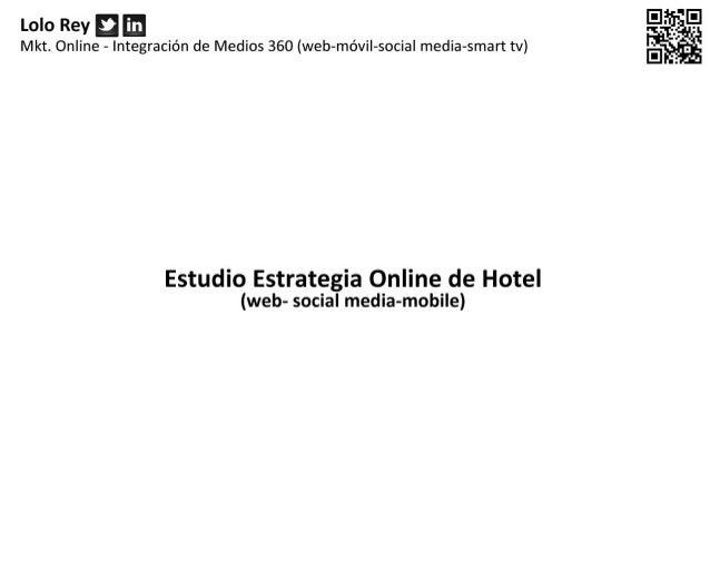 Clase de Redes sociales hoteles 2012 Lolo Rey