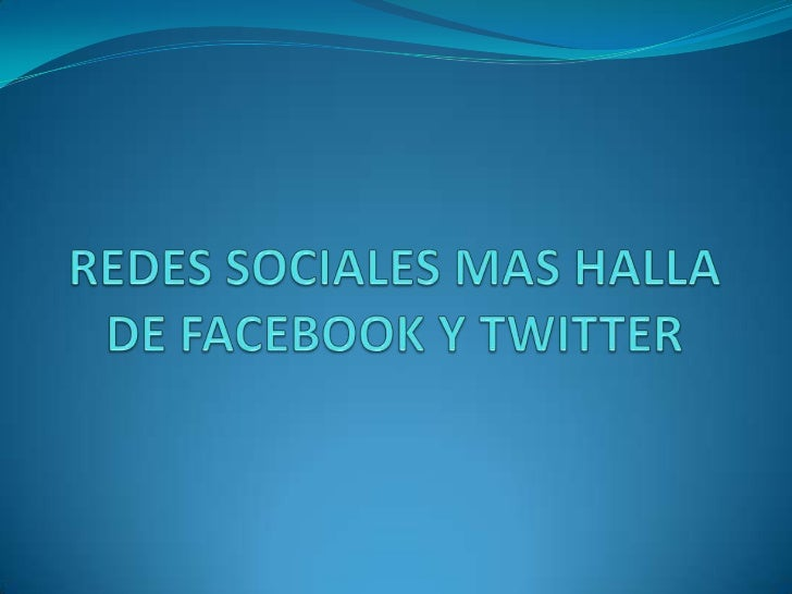 Redes sociales mas halla  de facebook y twitter
