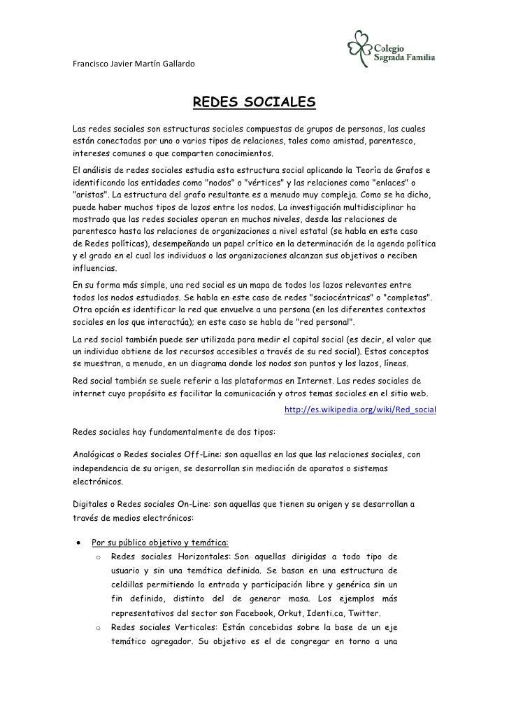 Francisco Javier Martín Gallardo                               REDES SOCIALESLas redes sociales son estructuras sociales c...