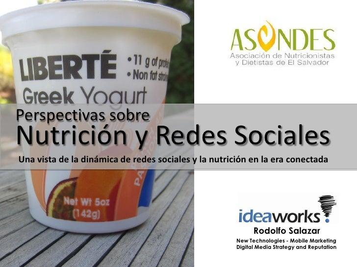 Perspectivas sobreNutrición y Redes SocialesUna vista de la dinámica de redes sociales y la nutrición en la era conectada ...