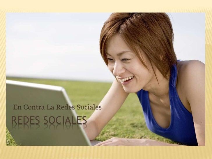 En Contra de las Redes Sociales