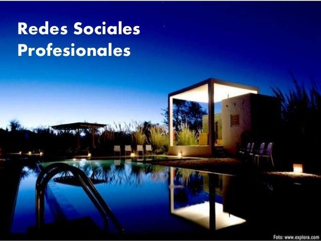 Redes Sociales Profesionales Redes Sociales Profesionales