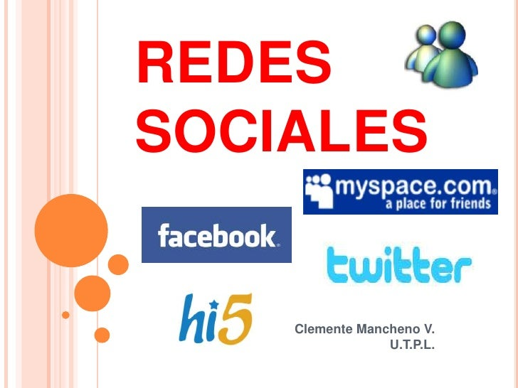 REDES SOCIALES<br />Clemente Mancheno V.U.T.P.L.<br />