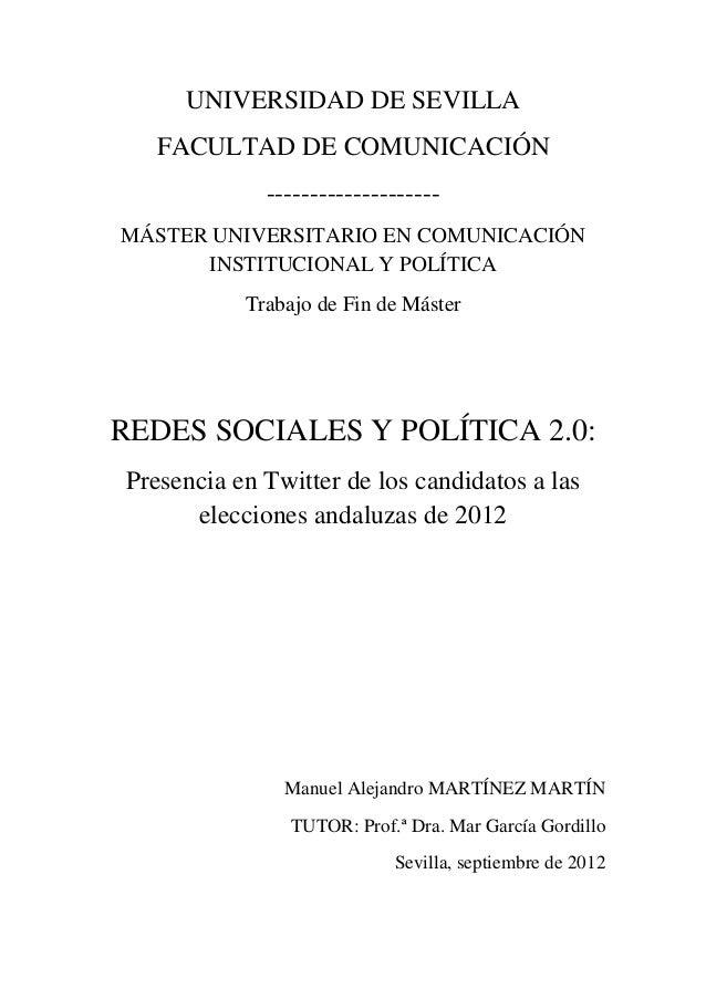 UNIVERSIDAD DE SEVILLA FACULTAD DE COMUNICACIÓN -------------------- MÁSTER UNIVERSITARIO EN COMUNICACIÓN INSTITUCIONAL Y ...