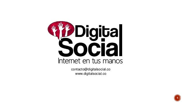 contacto@digitalsocial.co www.digitalsocial.co 1
