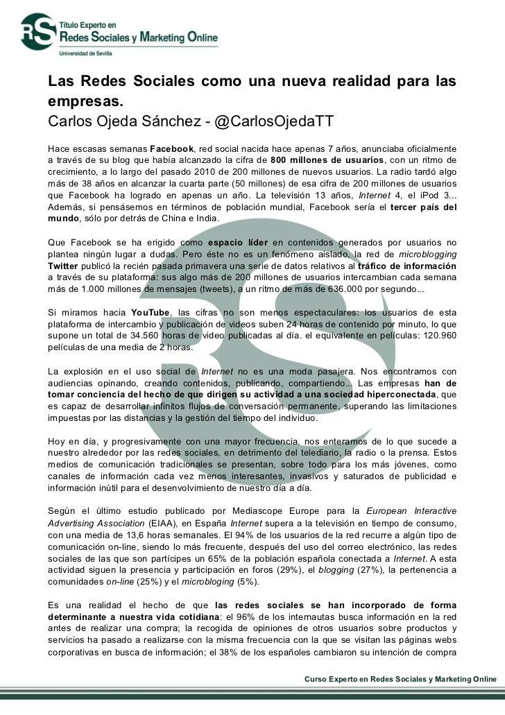 Las Redes Sociales como una nueva realidad para lasempresas.Carlos Ojeda Sánchez - @CarlosOjedaTTHace escasas semanas Face...
