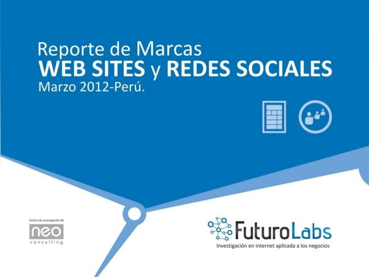 Reporte de Marcas Web Sites y Redes Sociales - Marzo 2012