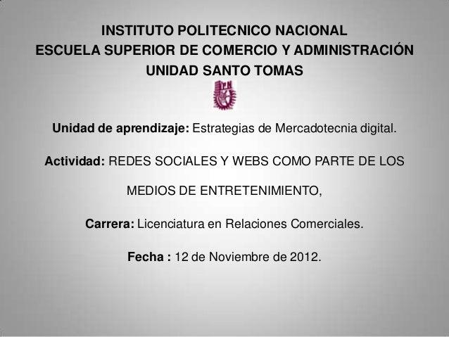 INSTITUTO POLITECNICO NACIONALESCUELA SUPERIOR DE COMERCIO Y ADMINISTRACIÓN             UNIDAD SANTO TOMAS  Unidad de apre...