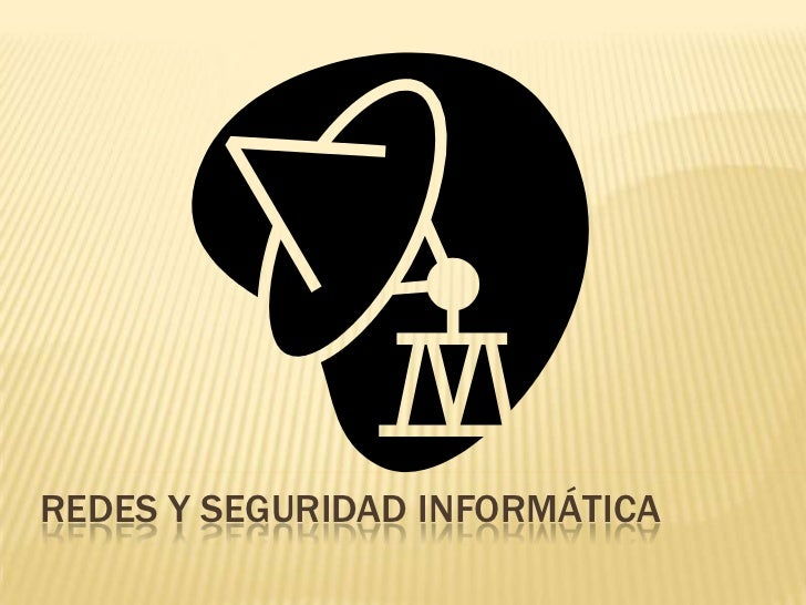 Redes y seguridad informática<br />