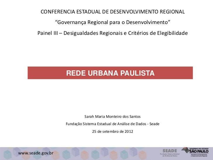 "CONFERENCIA ESTADUAL DE DESENVOLVIMENTO REGIONAL                   ""Governança Regional para o Desenvolvimento""        Pai..."