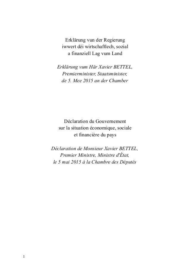Erklärung vun der Regierung iwwert déi wirtschaftlech, sozial a finanziell Lag vum Land Erklärung vum Här Xavier BETTEL, P...