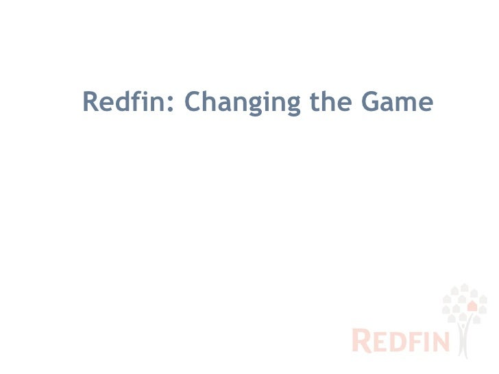 Redfin: Changing the Game