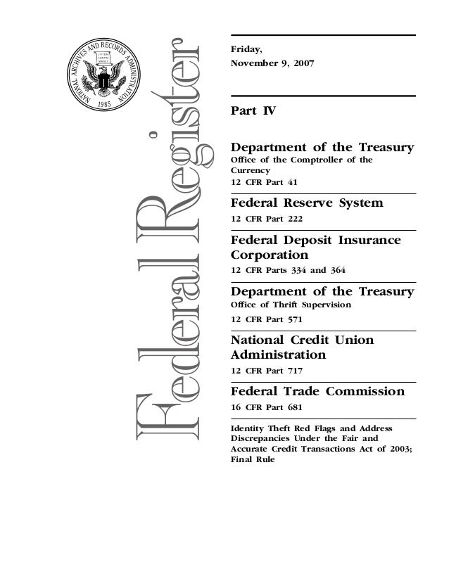 Friday,   November 9, 2007    Part IV Department of the Treasury Office of the Comptroller of the Currency 12 CFR Part 41 ...