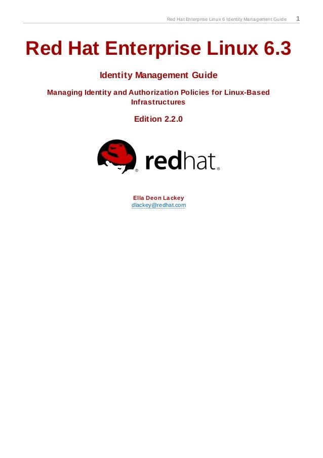 Red Hat Enterprise Linux 6 Identity Management Guide   1Red Hat Enterprise Linux 6.3                Identity Management Gu...