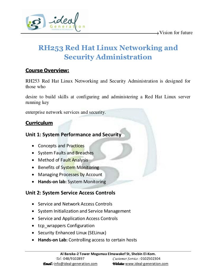 Vision for future       RH253 Red Hat Linux Networking and            Security AdministrationCourse Overview:RH253 Red Hat...